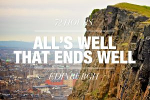 72 Hours in Edinburgh - Gear Patrol