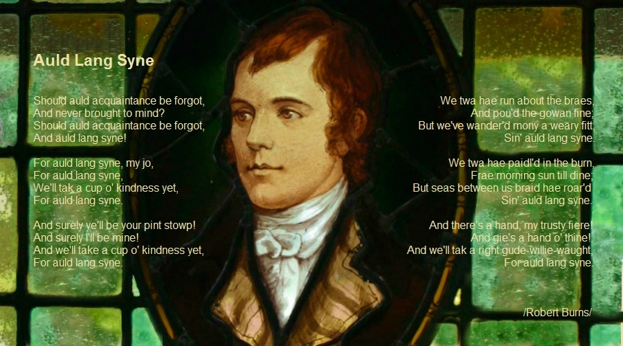Auld Lang Syne by Robert Burns