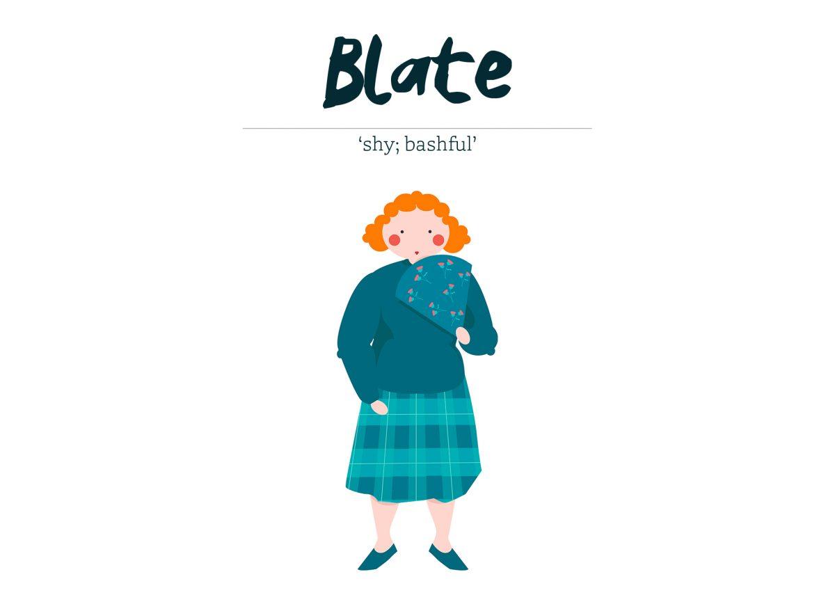 Blate - shy or bashful