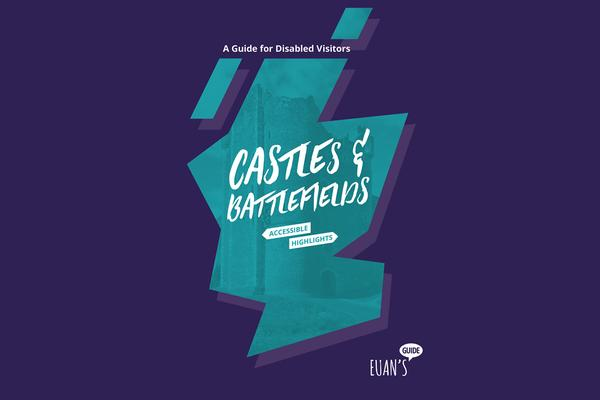 Castles and Battlefields Accessible Highlights guide front cover © Euan's Guide