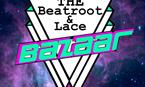 The Beatroot & Lace BAZAAR - Vintage Fair & Music & Art
