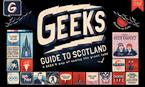 Geek's Guide to Scotland